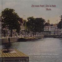 Zo was het | zo is het - Andre Bauwens, Estelle Slegers (ISBN 9789491528149)