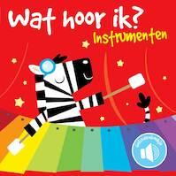 Wat hoor ik instrumenten - (ISBN 9789463344838)