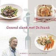 Gezond slank met dr. Frank - Frank van Berkum (ISBN 9789048805280)