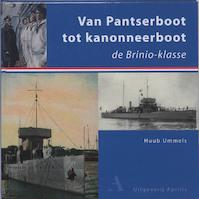 Van Pantserboot tot kanonneerboot - Huub. Ummels (ISBN 9789059940918)