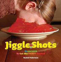 Jiggle Shots - Rachel Federman (ISBN 9780810998858)