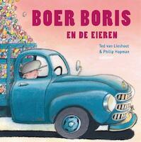 Boer Boris en de eieren - Ted van Lieshout (ISBN 9789025762520)