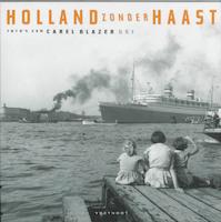 Holland zonder haast / 5 - C. Blazer (ISBN 9789071877599)