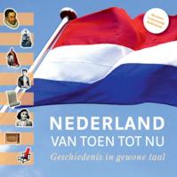 Nederland van toen tot nu - Frans van Duijn, Jérôme Jacquot