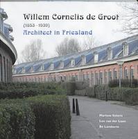 Willem Cornelis de Groot (1853-1939) - Marloes Eskens (ISBN 9789033008078)