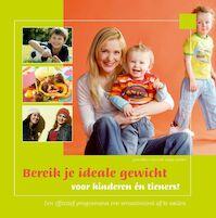 Bereik je ideale gewicht voor kinderen én tieners ! - S. Bakker, Sonja Bakker (ISBN 9789078211037)