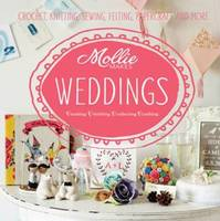 Mollie Makes: Weddings - Mollie Makes (ISBN 9781909397309)