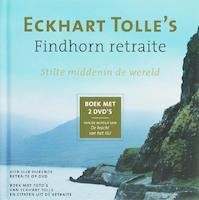 Eckhart Tolle's Findhorn retraite + 2 DVD's - Eckhart Tolle (ISBN 9789020284768)
