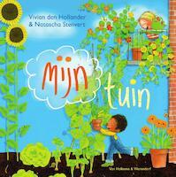 Mijn tuin - Vivian den Hollander, Natascha Stenvert (ISBN 9789000348350)