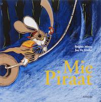 Mie Piraat - B. Minne (ISBN 9789058384355)