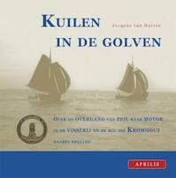 Kuilen in de golven - J. van Harten (ISBN 9789059941861)