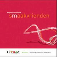 Smaakvrienden - Angelique Schmeinck (ISBN 9789089101860)