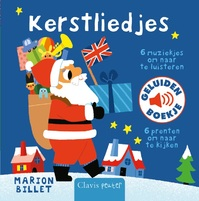 Kerstliedjes ( geluiden) - Marion Billet (ISBN 9789044830965)
