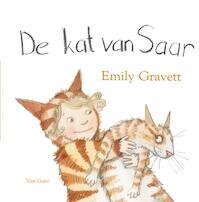 De kat van Saar - Emily Gravett (ISBN 9789000314317)