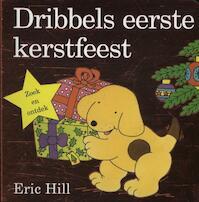 Dribbels eerste kerstfeest - Eric Hill (ISBN 9789000323890)