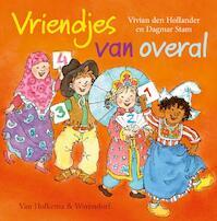 Vriendjes van overal - Vivian den Hollander (ISBN 9789000309870)