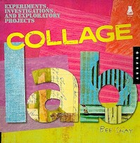 Collage Lab - Bee Shay (ISBN 9781592535651)
