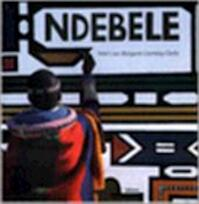 Ndebele - Margaret Courtney-clarke (ISBN 9789057642784)