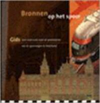 Bronnen op het spoor - Unknown (ISBN 9789053451595)