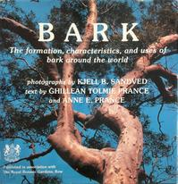 Bark: the formation, characterisics, and uses of bark around the world - Kjell Sandved, Ghillean Tolmie France, Anne E. Prance (ISBN 9780881922622)