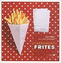 Carrément Frites - Hugues Henry, Albert Verdeyen (ISBN 9782507003128)