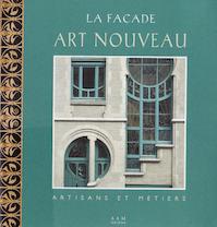 De art nouveau gevel te Brussel: ambacht en sierkunst - Eric Hennaut (ISBN 9782871431619)