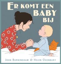 Er komt een baby bij - John Burningham (ISBN 9789025748470)