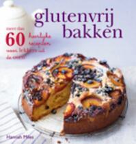 Glutenvrij bakken - Hannah Miles (ISBN 9789023013525)