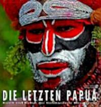 Die letzten Papua - Iago Corazza, Greta Ropa (ISBN 9783867260848)