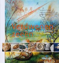 Verdwenen zeeën in het hart van Europa - Vojt?ch Turek (ISBN 9789085710707)