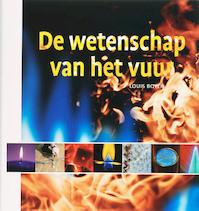 De wetenschap van het vuur - LOUIS Boyer (ISBN 9789085710868)
