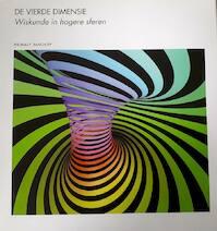 De vierde dimesie - Thomas F. Banchoff (ISBN 9789076988016)