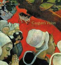 Gauguin's vision - Belinda Thomson (ISBN 9781903278680)