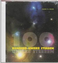 Honderd unieke sterren - James B. Kaler (ISBN 9789076988924)