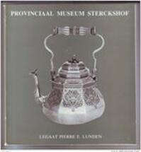 Legaat Pierre Lunden - Provinciaal Museum Sterckshof