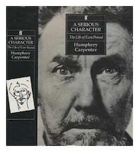 A Serious Character - Humphrey Carpenter (ISBN 9780571147861)
