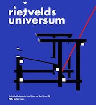 Rietvelds Universum - Rob Dettingmeijer, M. van Thoor (ISBN 9789056627454)
