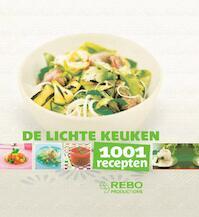 1001 recepten De lichte keuken - Solveig Darrigo, Orédia (ISBN 9789036625326)