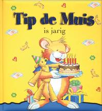 Tip de Muis is jarig - Unknown (ISBN 9789490111038)