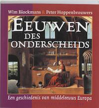 Eeuwen des onderscheids - Wim Blockmans, Peter Hoppenbrouwers (ISBN 9789035126657)