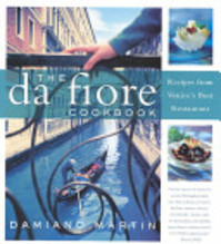 The Da Fiore Cookbook - Damiano Martin (ISBN 9780060090715)
