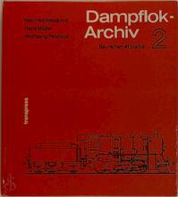 Dampflok-Archiv 2 - Manfred Weisbrod