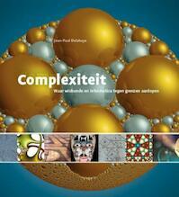 Complexiteit - JEAN-PAUL Delahaye (ISBN 9789085711834)