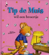 TIP DE MUIS WIL EEN BROERTJE (ISBN 9789490111045)