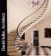 David Adler, Architect - David Adler, Art Institute Of Chicago, Kisho Kurokawa Gallery Of Architecture (ISBN 9780300097023)