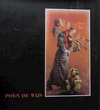 Poen de Wijs, monografie - Gerard Kerkvliet, Drs. Hayo Menso de Boer (ISBN 9789090116198)