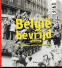 België bevrijd - Dirk Musschoot (ISBN 9789020957488)