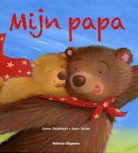 Mijn papa - Steve Smallman (ISBN 9789048305308)