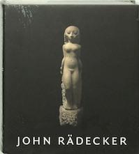 John Radecker 1885-1956 - Ype Koopmans (ISBN 9789040082610)