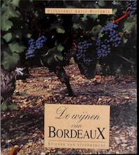 De wijnen van Bordeaux - Etienne Van Steenberghe